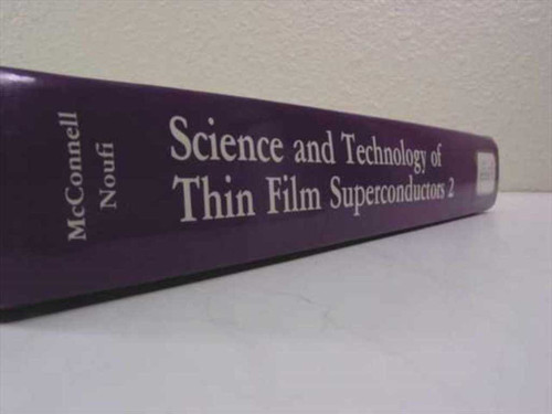 McDonnell, Noufi-Science and Technology of Thin Film Superconductors 2 Hardcover