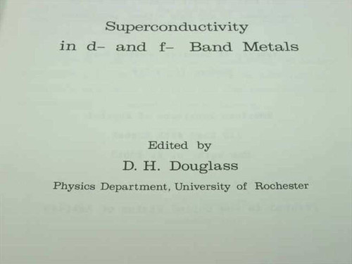 Douglas, David H. Superconductivity in d- and f- Band Metals