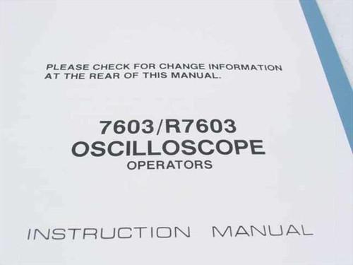 Tektronix 7603/R7603 Oscilloscope Operators Instruction Manu (070-1310-00)
