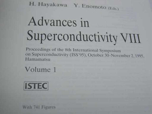 Hayakawa, H. Enomoto, Y. Advances in Superconductivity VIII, Vols. 1 & 2 - 1995
