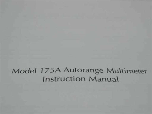 Keithley Model 175A Autorange Multimeter Instruction Manual (175A-901-01 Rev. A)