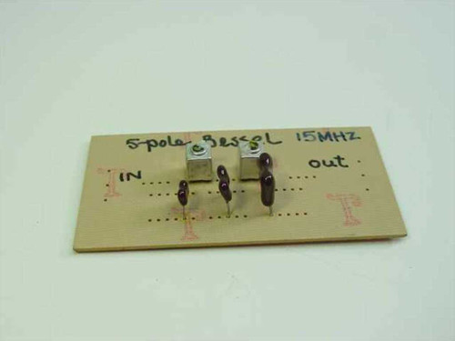 Bessel 15 MHz 5 Pole Bessel Filter 50 Ohms In/Out Low Pass on Card