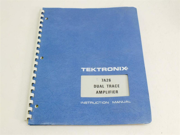 Tektronix 7A26 Dual Trace amplifier  Instruction manual