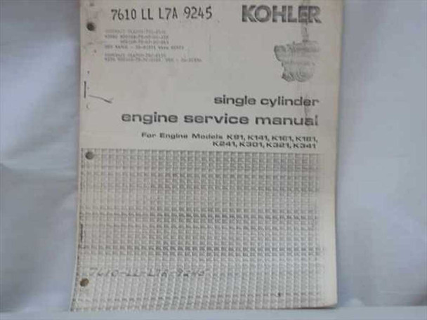 Kholer Kholer Single Cylinder Service Manual (7610 LL L7A-9245)