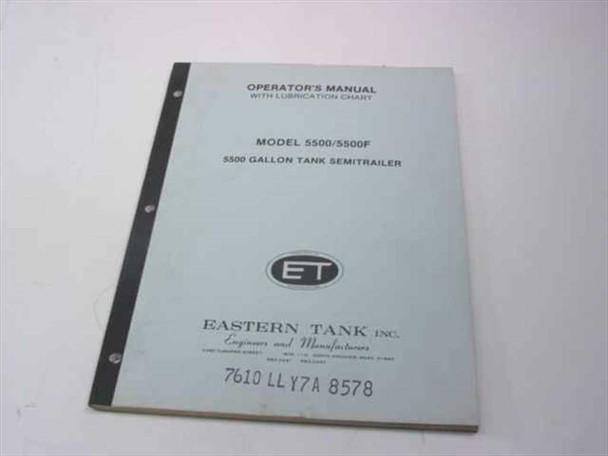 Eastern Tank 5500/5500F Operator's Manual w/ Lubrication Chart (5500 Gallon Tank Semitrailer)