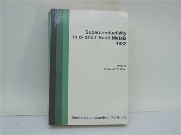 Buckel, W. and Weber, W. Kernforschungszentrum 1982 Superconductivity in d- and