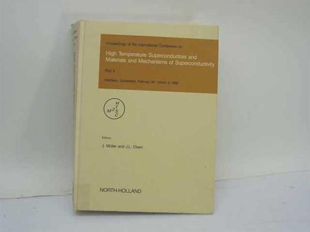 Muller, J. and Olsen, J.L., Eds. North-Holland 1988 High Temperature Superconductors