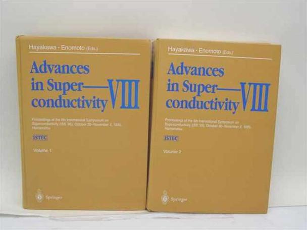 Hayakawa, H. Enomoto, Y. Advances in Superconductivity VIII, Vols. 1 & 2 - 1995