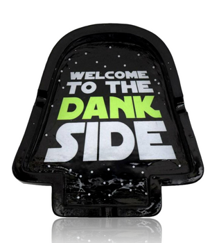 """4.5 X 4"""" WELCOME TO THE DANK SIDE ASHTRAY"""