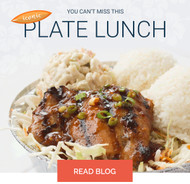 ​Plate Lunch- The Story Behind the Dish