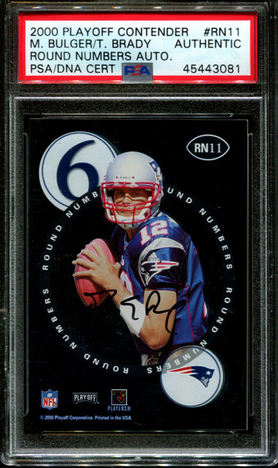 2000 PLAYOFF CONTEND. #RN11 TOM BRADY-BULGER PSA AUTHENTIC DNA AUTO F1008278-081