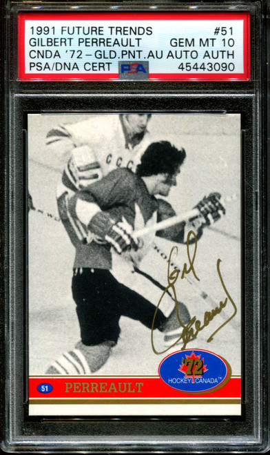 1991 FUTURE TRENDS #51 GILBERT PERREAULT PSA 10 DNA AUTO AUTHENTIC H1008290-090