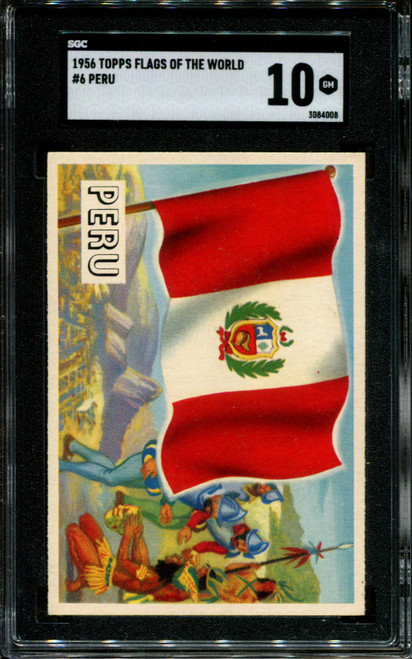 1956 TOPPS FLAGS OF THE WORLD #6 PERU SGC 10 N1010026-008