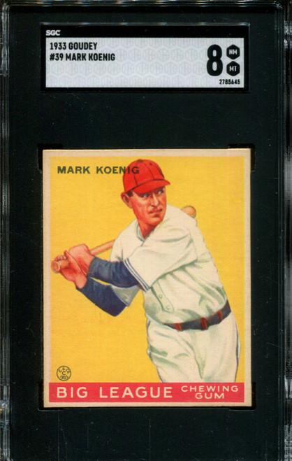 1933 GOUDEY #39 MARK KOENIG SGC 8 B1005986-645