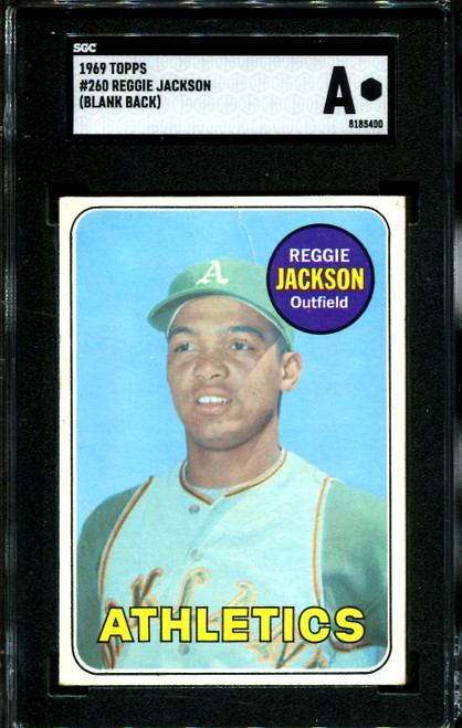 1969 TOPPS #260 REGGIE JACKSON RC HOF BLANK BACK SGC AUTHENTIC B1007140-400
