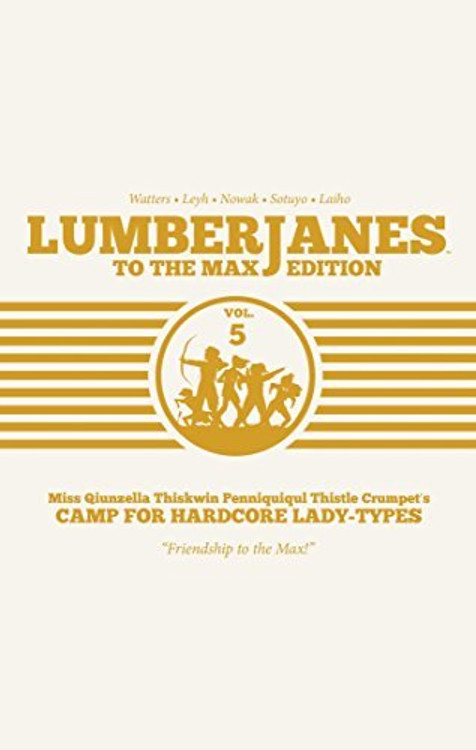 Lumberjanes 5: To the Max