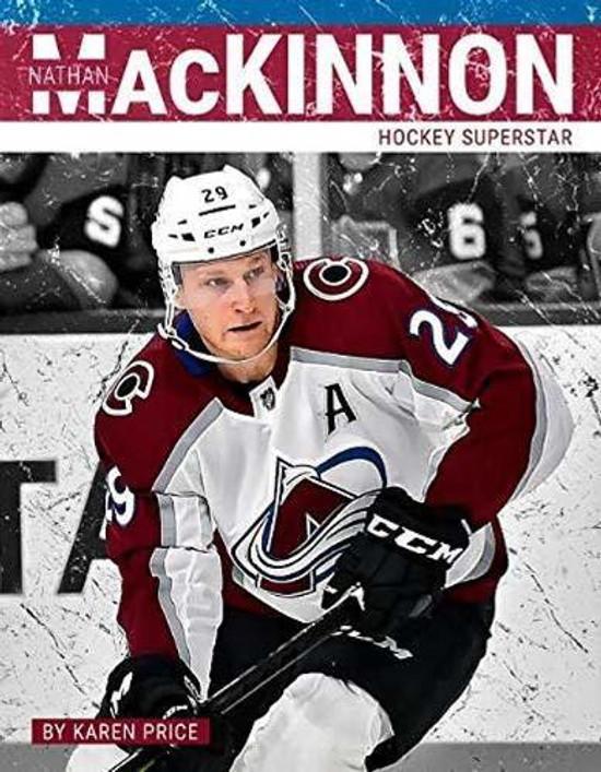 Nathan Mackinnon: Hockey Superstar