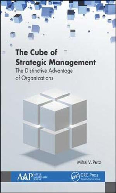 The Cube of Strategic Management: The Distinctive Advantage of Organizations