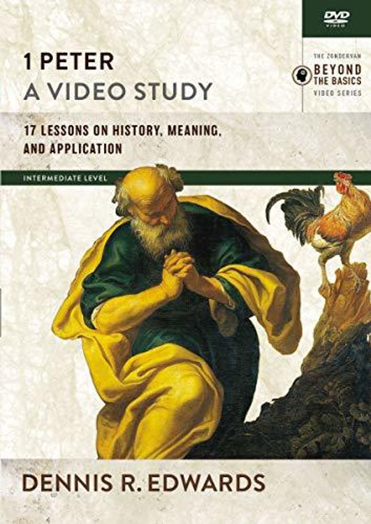 1 Peter, a Video Study: 17 Lessons on History, Meaning, and Application