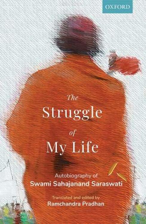 The Struggle of My Life: Autobiography of Swami Sahajanand