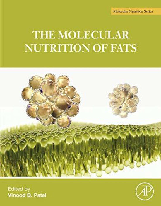 The Molecular Nutrition of Fats: Fats: an Analysis of Implications on Cells to Public Health