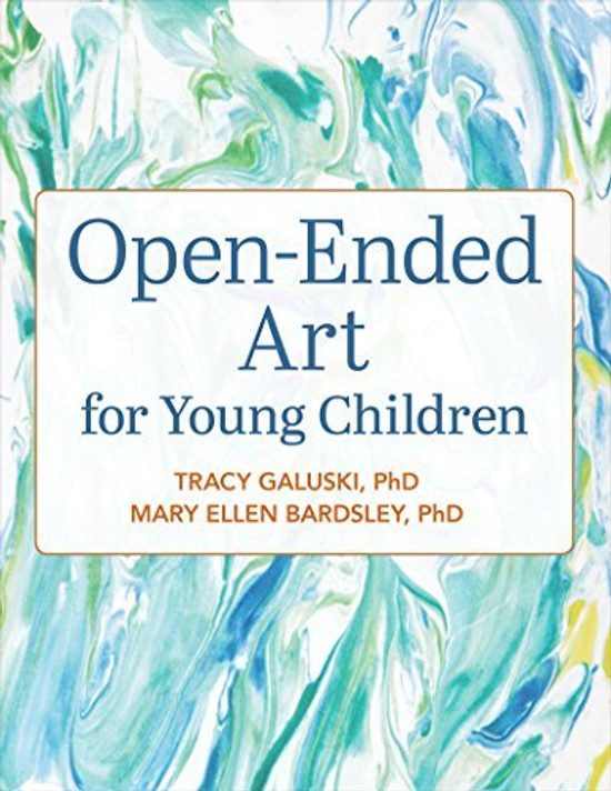 Open-ended Art for Young Children: Moving Beyond the Basics