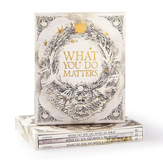 What You Do Matters: What Do You Do With a Chance?, What Do You Do With a Problem?, What Do You Do With an Idea?