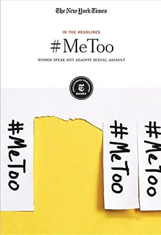 #MeToo: Women Speak Out Against Sexual Assault