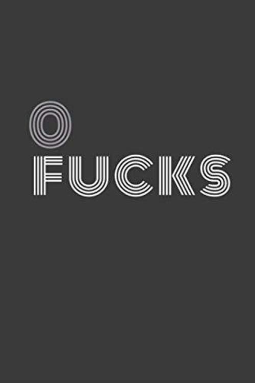0 fucks: 0 fucks agenda/journal/notebook