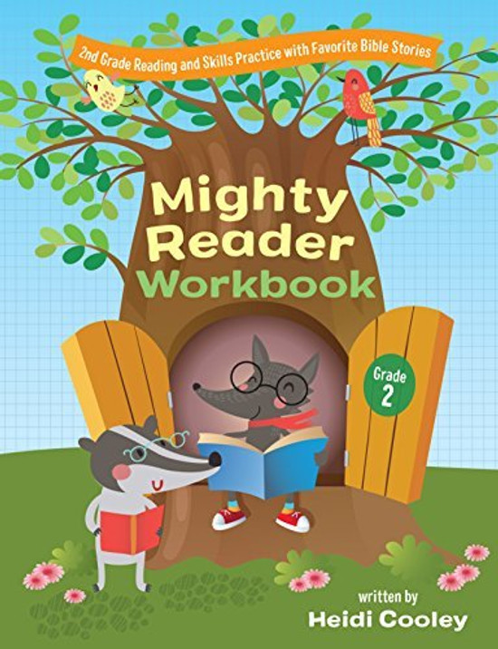 Mighty Reader, Grade 2: 2nd Grade Reading and Skills Practice With Favorite Bible Stories