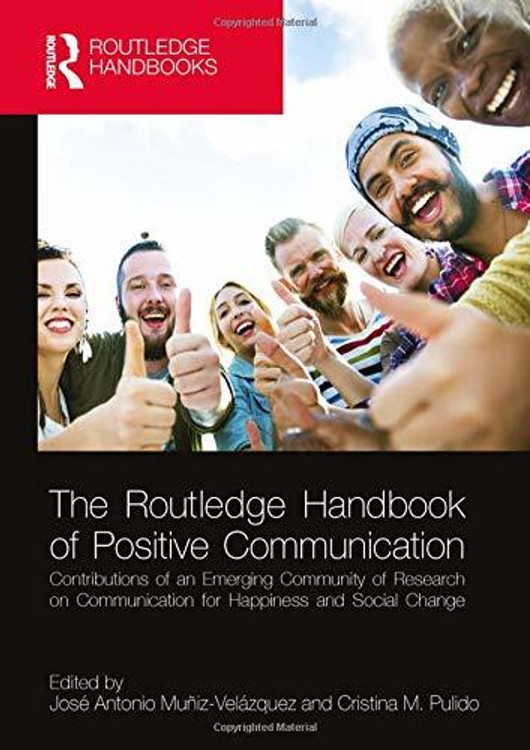 The Routledge Handbook of Positive Communication