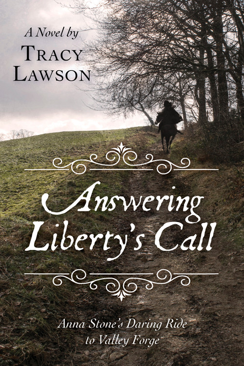 Answering Liberty's Call: Anna Stone's Daring Ride to Valley Forge