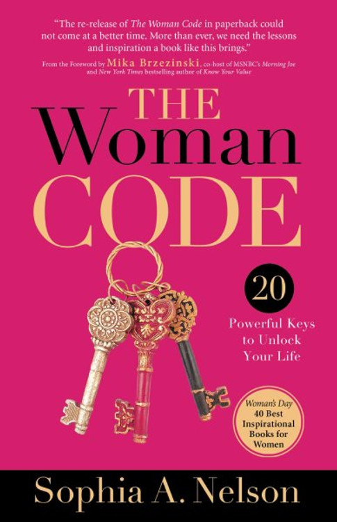 The Woman Code: Powerful Keys to Unlock Your Life