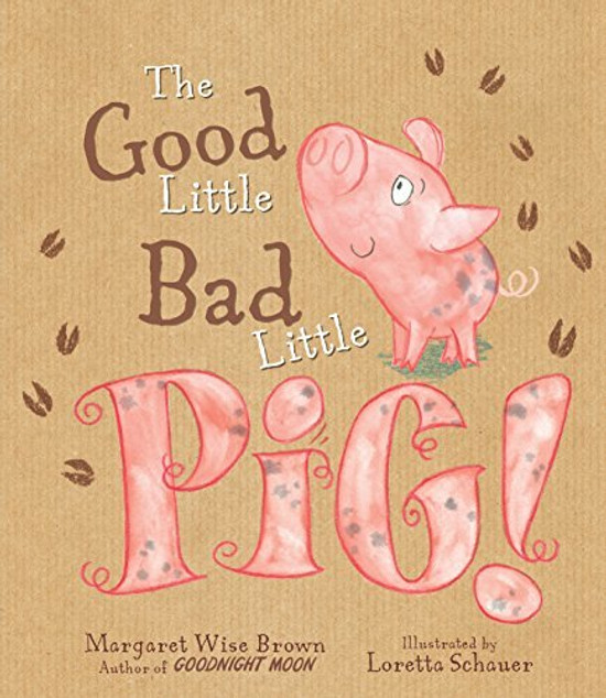 The Good Little Bad Little Pig!