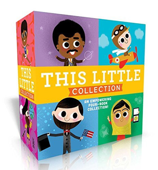 This Little Collection: This Little President, This Little Explorer, This Little Trailblazer, This Little Scientist