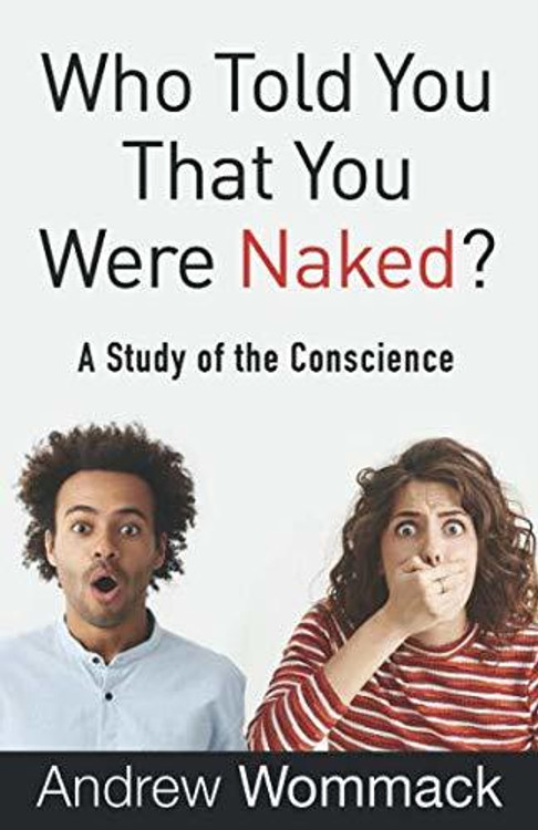 Who Told You That You Were Naked?: A Study of the Conscience