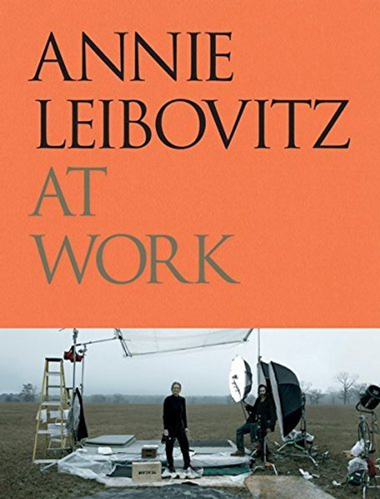 Annie Leibovitz at Work (Autographed Edition)