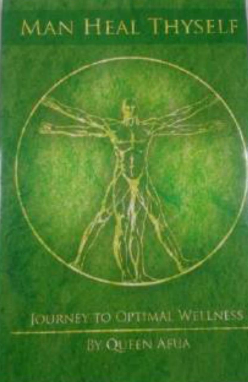 Man Heal Thyself - Queen Afua