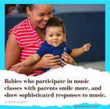 Babies who participate in music class with parents smile more!