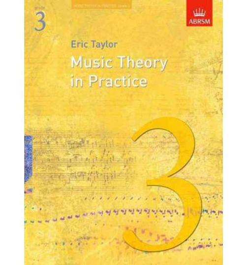 Music Theory in Practice Grade 3 - Eric Taylor