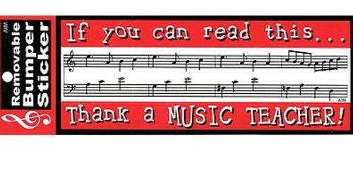 Bumper Sticker Thank A Music Teacher