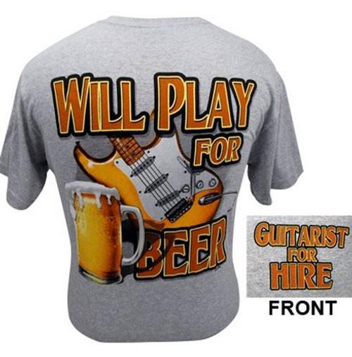 T-Shirt Will Play For Beer -Medium