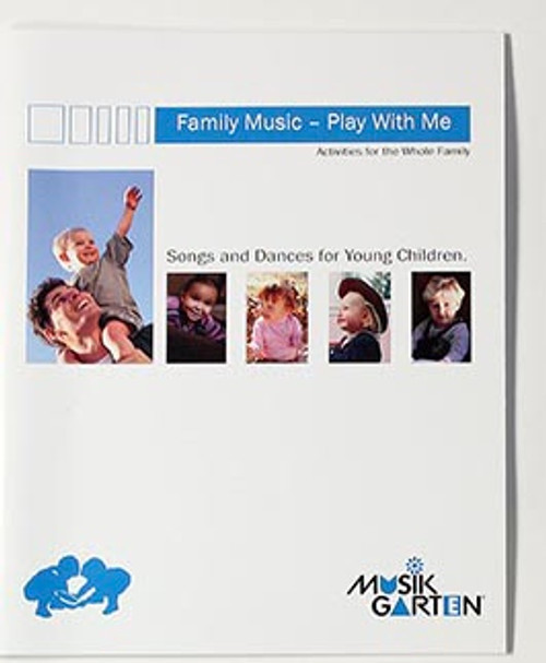 Musikgarten Family Music for Toddlers - Play with Me