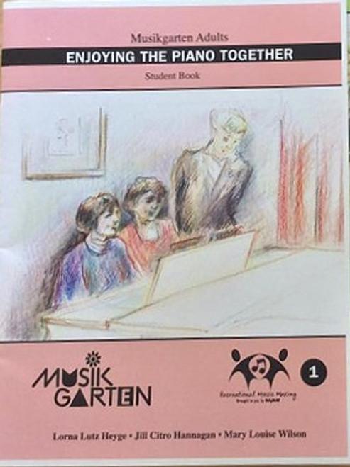 Musikgarten Enjoying Piano Bk 1 for Adults