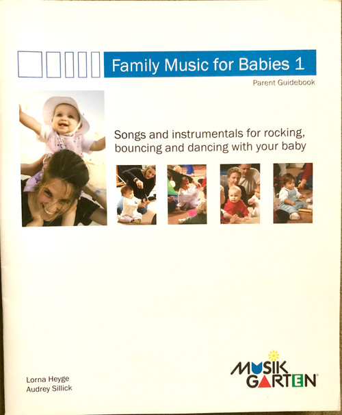 Musikgarten Family Music for Babies 1 (Book & Audio only)
