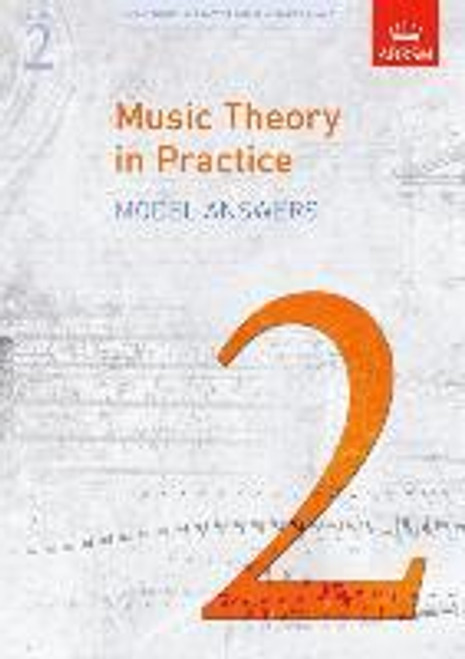 Music Theory in Practice - Grade 2 - Model Answers