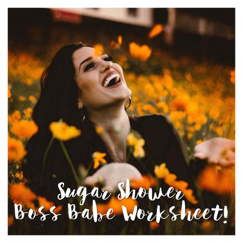 Sugar Shower Boss Babe Worksheet - Free Download!