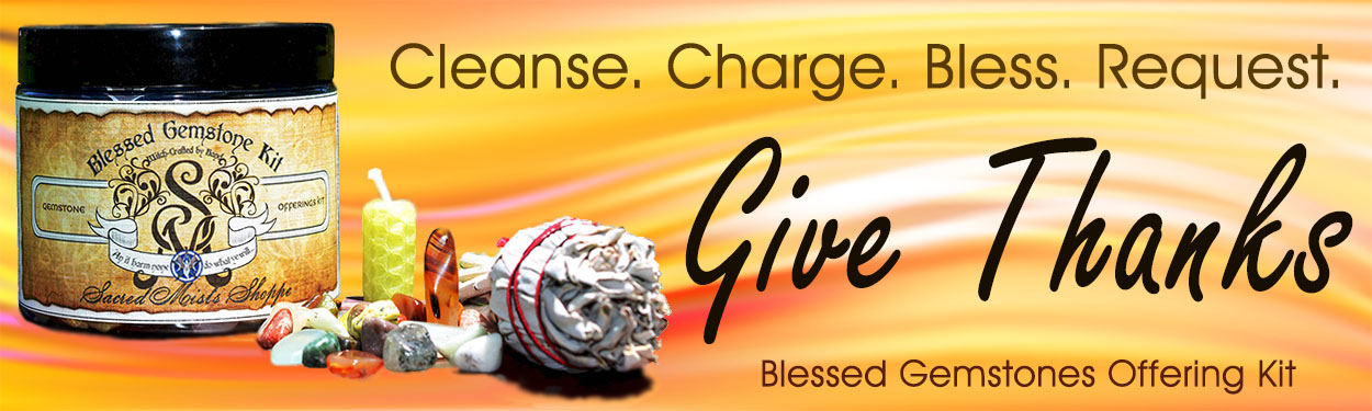 Blessed Gemstones Offering Kit. Give Thanks!