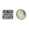 Let The People Vote Lapel Pin