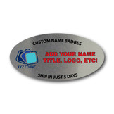 "Personalized 3"" x 1.5"" Name Badge Oval Silver"
